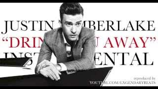 Justin Timberlake - Drink You Away (INSTRUMENTAL)