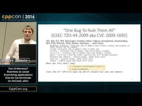"CppCon : Sergey Zubkov ""Examining applications that do not terminate on std::badalloc"