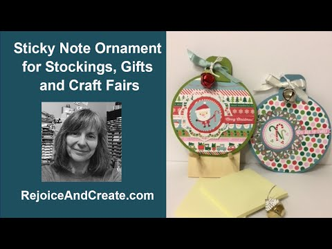 Sicky Note Ornament for Stockings, Gifts and Craft Fairs
