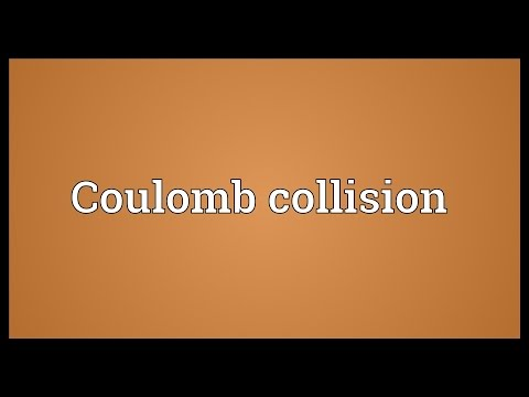 Coulomb collision Meaning