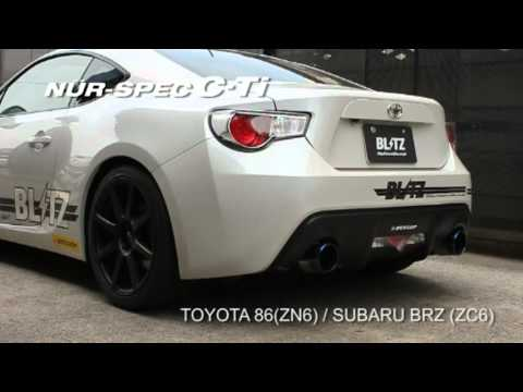 Blitz Nur Spec C Ti Exhaust Sound Toyota 86 Subaru Brz