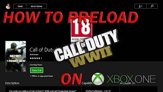 How To Download The Call of Duty WW2 Beta On Xbox One
