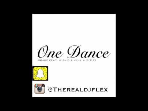 Dj Flex ~ One Dance (Remix)