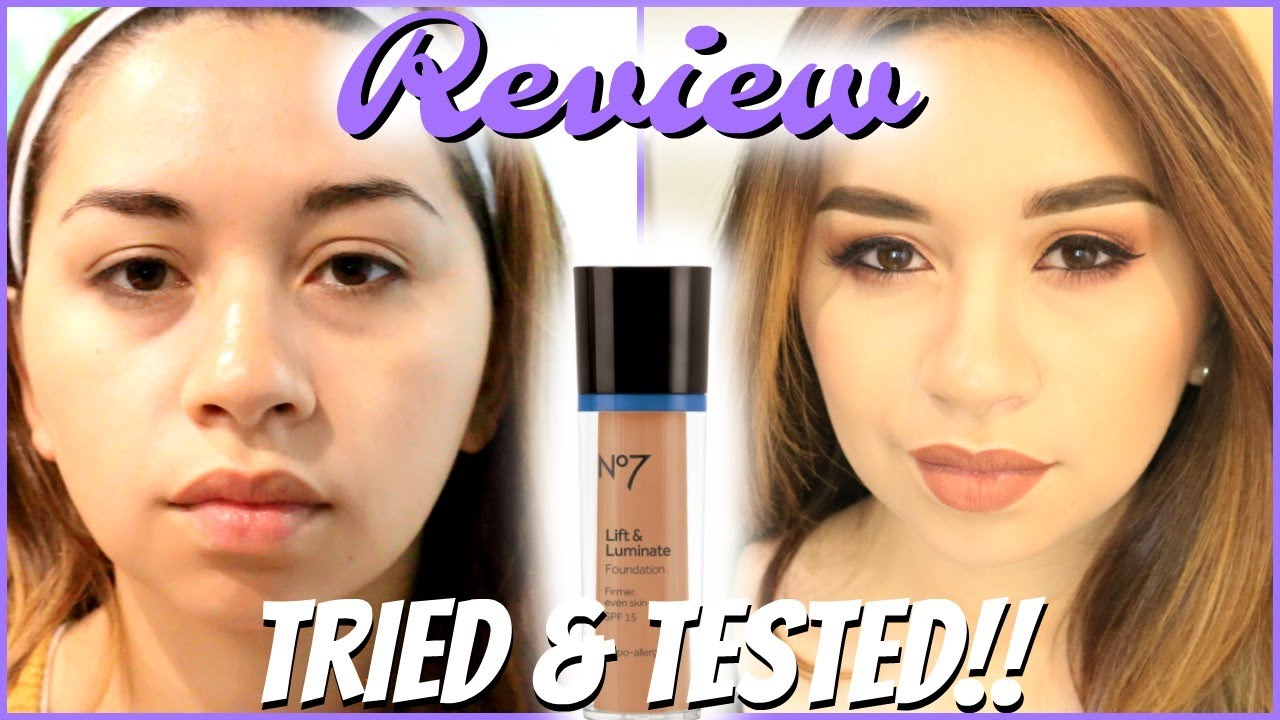 No 7 LIFT AND LUMINATE FOUNDATION REVIEW | TRIED AND TESTED!!