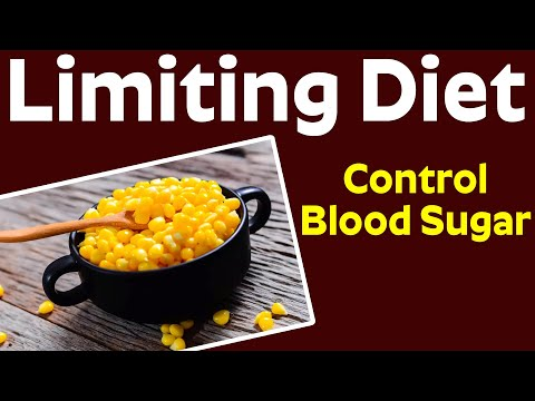 Limiting Diet to Control Diabetes | Diabetes Diet Plan - Is Sweet Corn Good for Diabetes