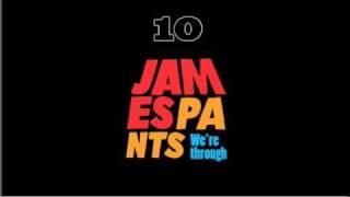 James Pants We
