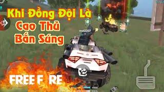 [Garena Free Fire] Khi Đồng Đội Là Cao Thủ Bắn Súng | Sỹ Kẹo