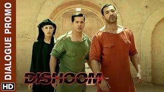 Varun & John meet their match | Dishoom | Dialogue Promo
