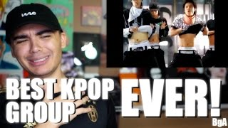 THE BEST KPOP GROUP OF ALL TIME!