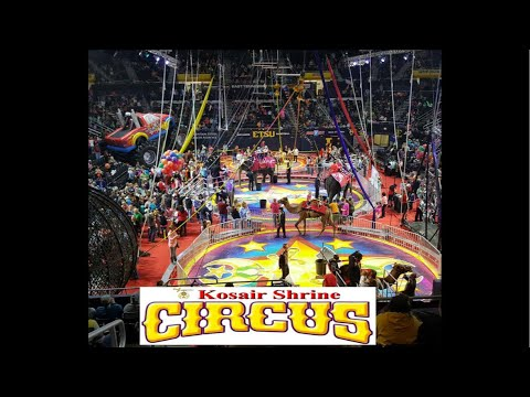 Kosair Shrine Circus 2018 Part 1