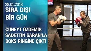 Cüneyt Özdemir, Sadettin Saran'la birlikte boks ringine çıktı - Sıra Dışı Bir Gün 28.01.2018 Pazar