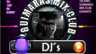 HARD TO SAY IM SORRY HARDTECHNO GUIMARAS MIX CLUB DJNANTE