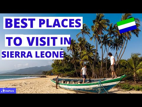 10 Best Places to Visit in Sierra Leone