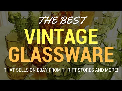 Vintage Glassware To Sell on Ebay For Ridiculous Profits From Thrift Stores and Estate Sales