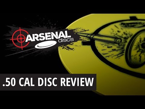 Arsenal Discs Preview   .50 Cal Fairway Driver   Disc Golf 2017