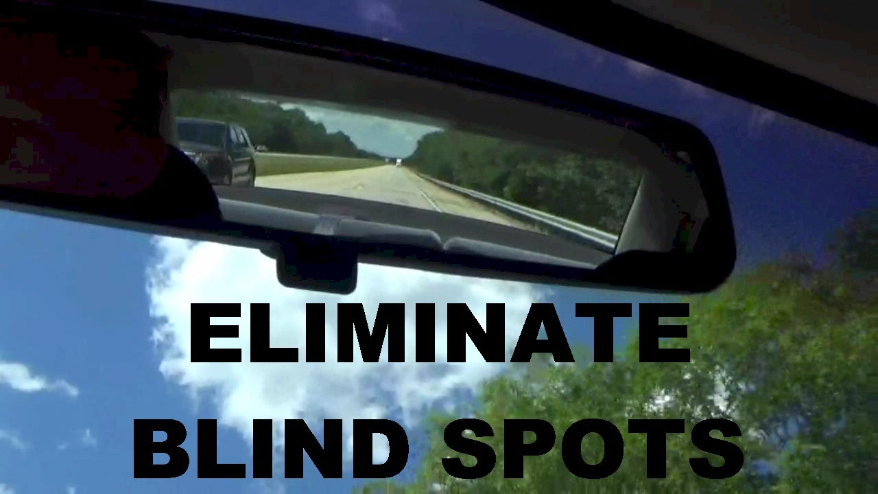 d1b8435c548 How To Adjust Your Car Mirrors To Eliminate Blind Spots SAE - YouTube
