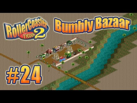 Let's Play RollerCoaster Tycoon 2 (Bumbly Bazaar) - Ep. 24: KEEP ON TRUCKIN'