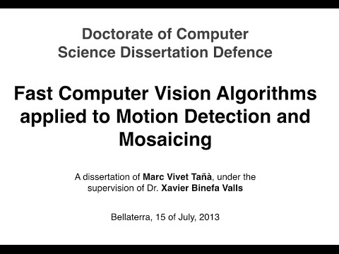 Fast Computer Vision Algorithms applied to Motion Detection and Mosaicing