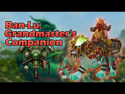 How to Get  Ban-Lu, the Grandmaster's Companion | New Monk Class Mount