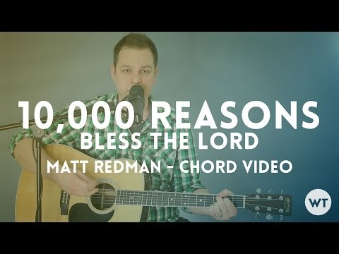 10000 Reasons Bless The Lord chords by Matt Redman - Worship Chords