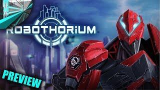 Robothorium - Preview