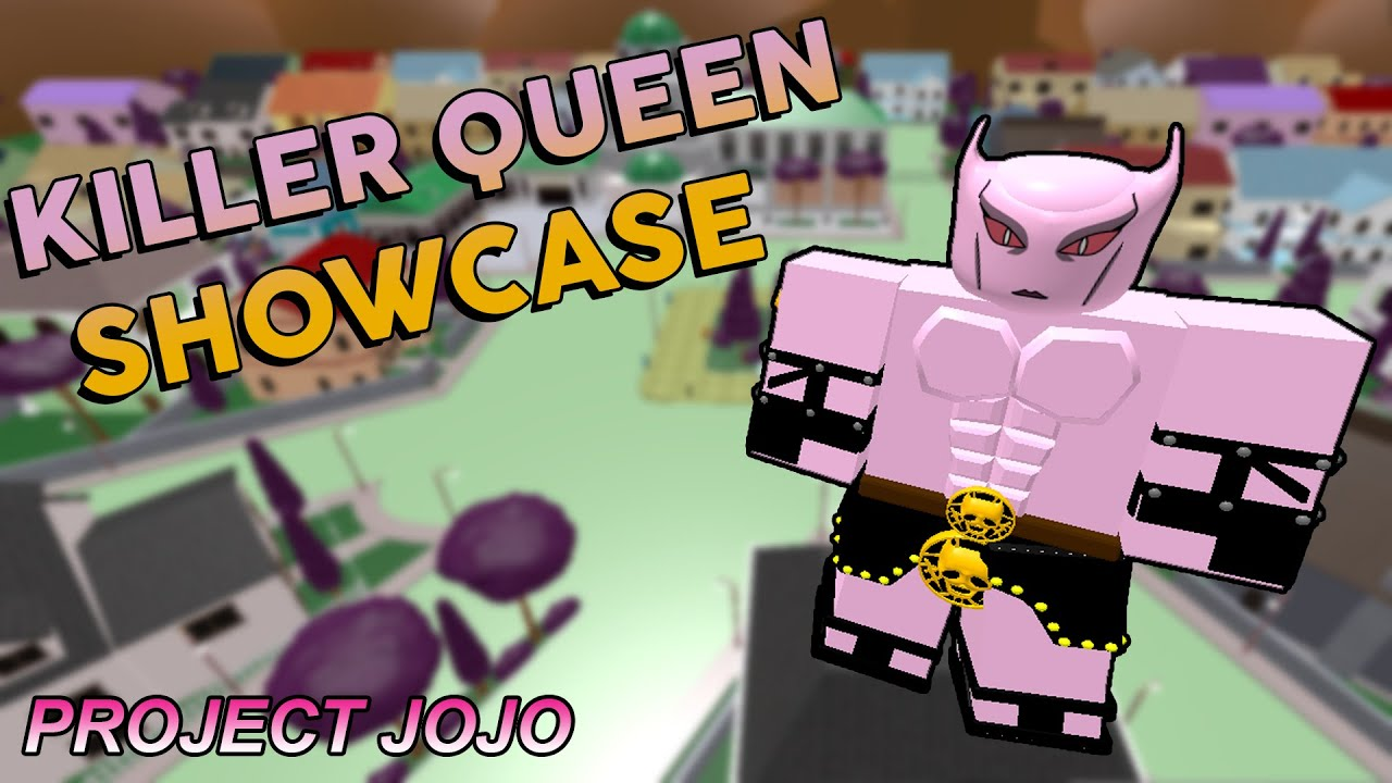 Killer Queen Showcase - Project JoJo