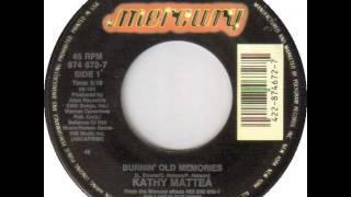 Watch Kathy Mattea Burnin Old Memories video