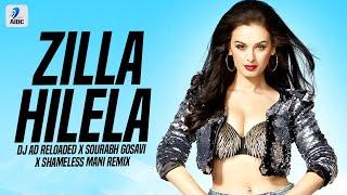 Zilla Hilela (Remix) | Shameless Mani X Saurabh Gosavi X DJ AD Reloaded | Elli AvrRam | Sidharth M.