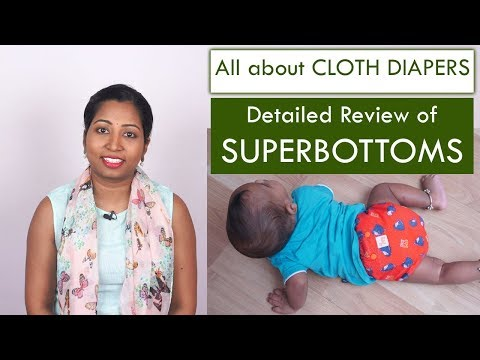Different Type Of CLOTH DIAPERS - SUPERBOTTOMS REVIEW