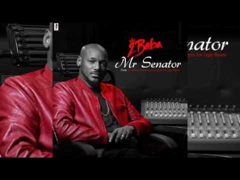 2baba - Mr Senator (prod. Kelly Hansome & Otyno)