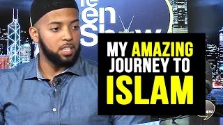 My Amazing Journey to ISLAM - The Deen Show