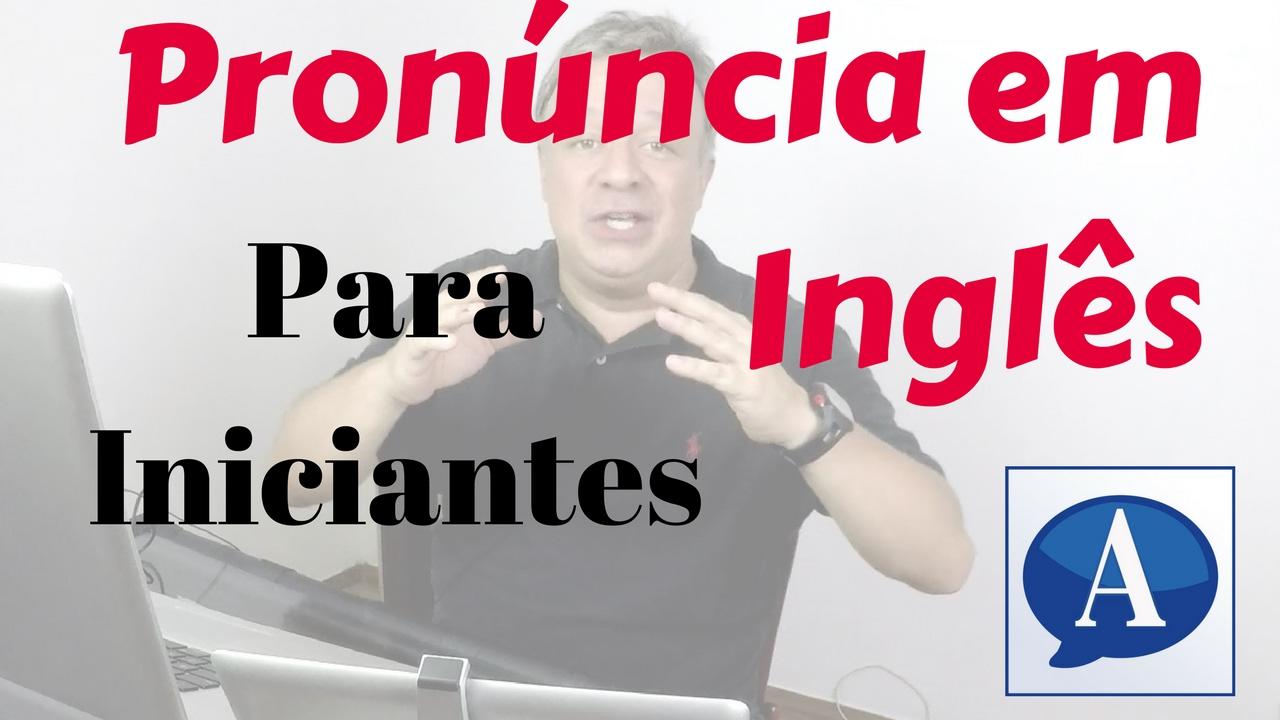 Frases Em Inglês: Pronúncia Em Inglês