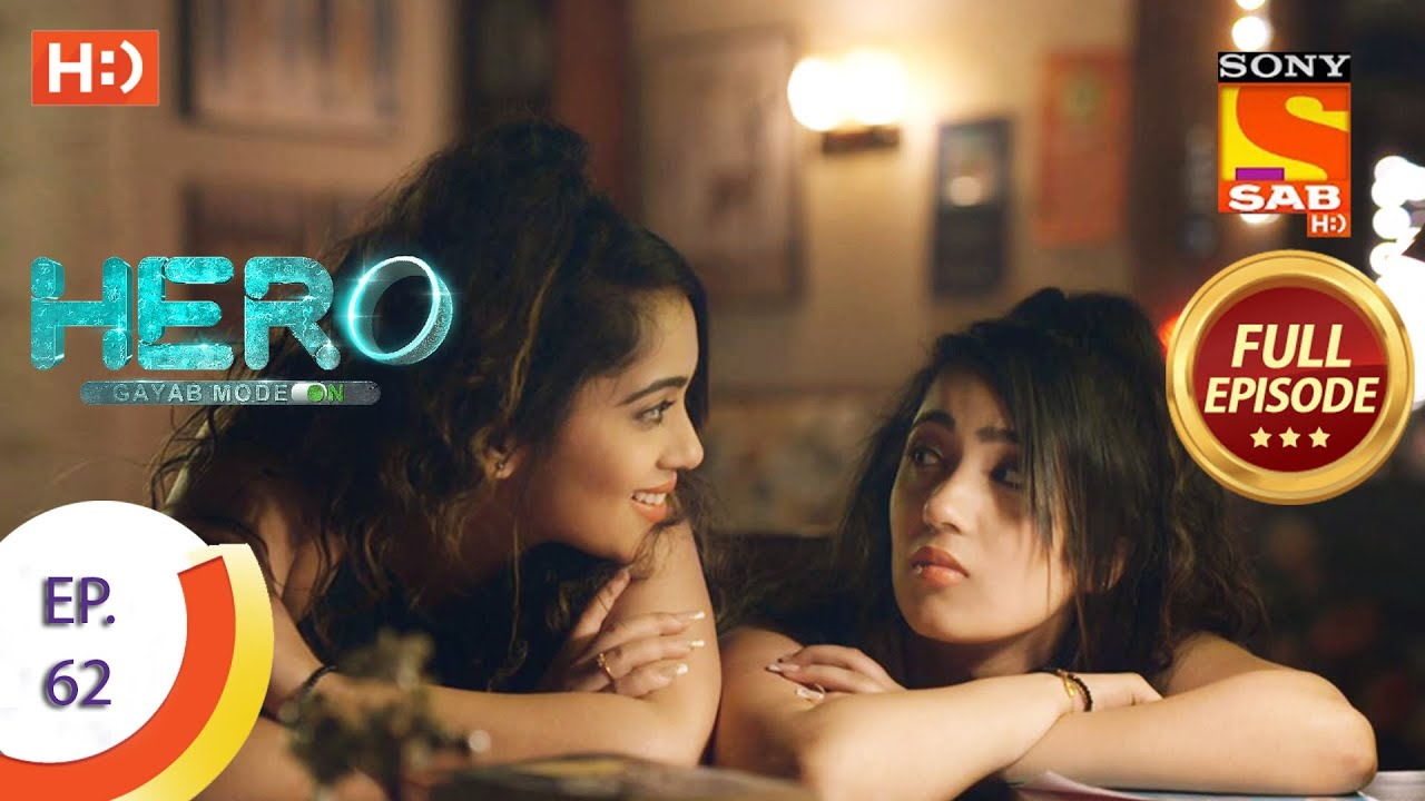 Download Hero - Gayab Mode On - Ep 62 - Full Episode - 2nd March, 2021