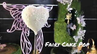 How to make a Fairy Cake Pop