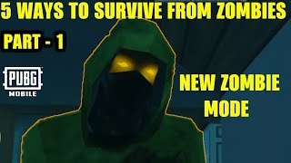 Download Video TOP 5 WAYS TO SURVIVE FROM ZOMBIES IN NEW EVOGROUND ZOMBIE DARKEST NIGHT | PUBG Mobile 0.12.0 Update MP3 3GP MP4