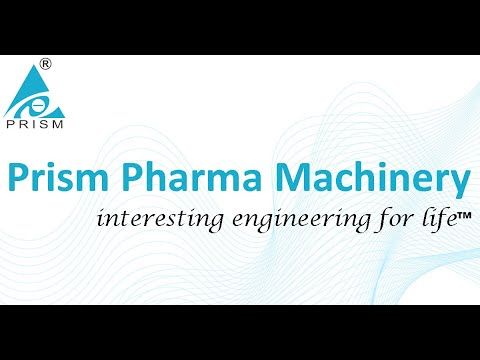 Prism Pharma Machinery - Introduction