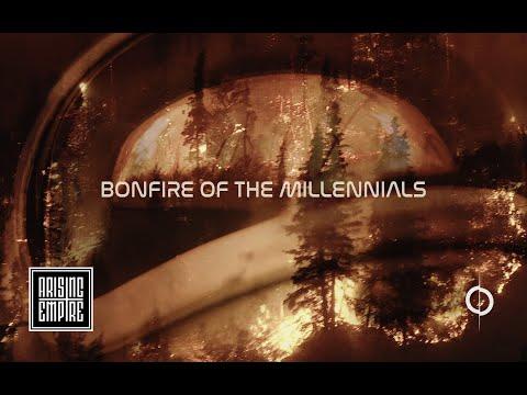 ANNISOKAY - Bonfire Of The Millennials (OFFICIAL VIDEO)