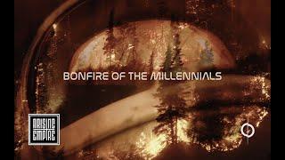 Смотреть клип Annisokay - Bonfire Of The Millennials