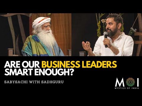 sadhguru-on-mediocrity-in-indian-business-sector-|-mystics-of-india
