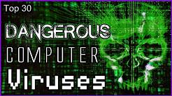 30 Most Dangerous Computer Viruses
