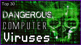 Repeat youtube video Top 30 Dangerous Computer Viruses