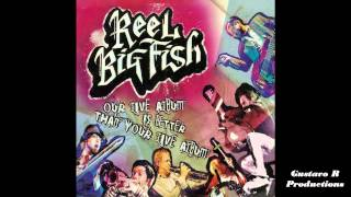 Watch Reel Big Fish Boys Dont Cry video