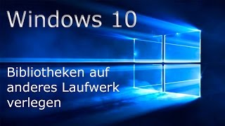 [TUT] Windows 10 Bibliothekenspeicherpfad ändern [DE | 4K]