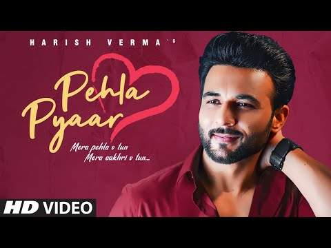 Harish Verma (Full Song) Pehla Pyaar | Maninder Kailey | Desi Routz | Latest Punjabi Songs 2020