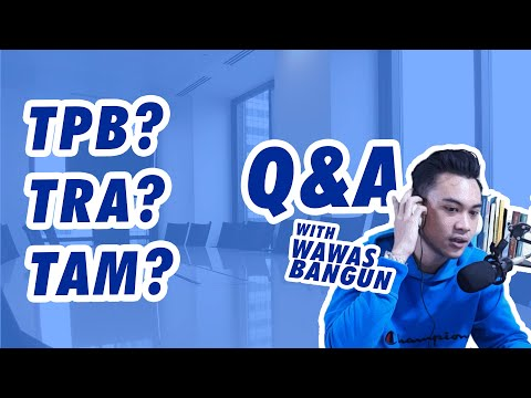 TPB? TRA? TAM? - QUESTION AND ANSWER WITH WAWAS BANGUN (PART 2)