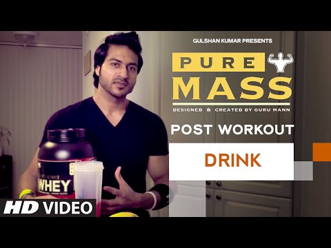 Meal : Post Workout Drink | Guru Mann 'Pure Mass' Program | Health and Fitness
