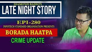 LATE NIGHT STORY 280 BORADA HAATPA || 15TH  OCTOBER  91.2 Diamond Radio FM Live Stream