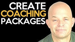Life Coach Training - How Do I Create Coaching Packages?