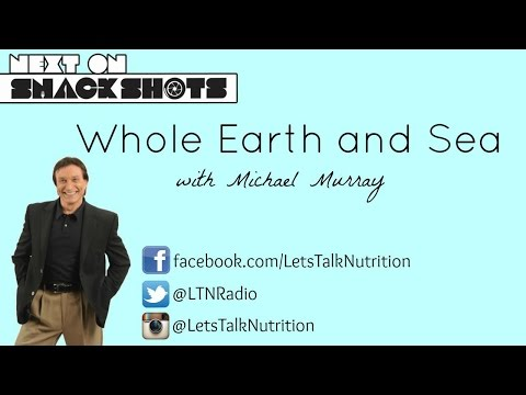 Snack Shots: Whole Earth and Sea with Michael Murray