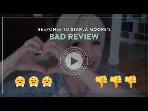 Response To Starla Moore's Bad Review